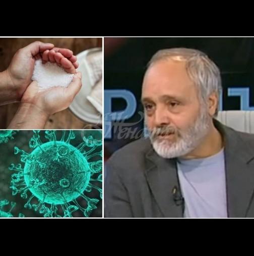Хомеопатът д-р Михайлов даде най-добрата рецепта със сол против грип и коронавирус: