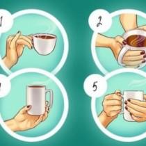 Вашият начин да държите чаша в ръка може да разкрие какви сте