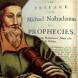 Мъртвите ще възкръснат, ще има конфликт между две световни религии - Предсказанията на Нострадамус за 2015