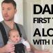 (Видео) Какво се случва, когато оставите детето на мъжа си за пръв път?