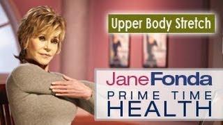Упражненията на Джейн Фонда за разтягане на горната част на тялото
